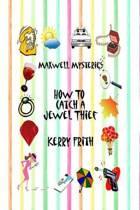 How to catch a jewel thief