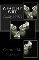 Wealthy Wife