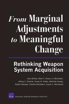 From Marginal Adjustments to Meaningful Change