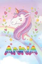 Anna: Anna Unicorn Notebook Rainbow Journal 6x9 Personalized Customized Gift For Someones Surname Or First Name is Anna