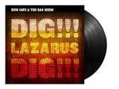 Dig Lazarus Dig!