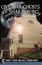 Civil War Ghosts of Sharpsburg