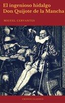 El ingenioso hidalgo Don Quijote de la Mancha (Cronos Classics)
