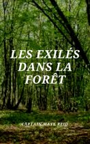 Les Exilés dans la Forêt