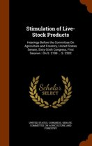 Stimulation of Live-Stock Products