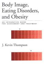 Body Image, Eating Disorders, and Obesity