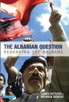 The Albanian Question
