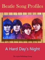 Beatle Song Profiles: A Hard Day's Night