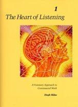 The Heart Of Listening V1