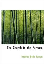 The Church in the Furnace