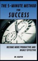 The 5-Minute Method for Success