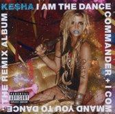 I Am The The Dance Commander - The Remix Album