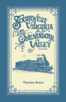 Southwest Virginia & Shenandoah Valley