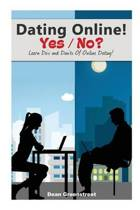 Dating Online! Yes / No?