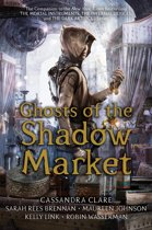 Dark artifices Ghosts of the shadow market