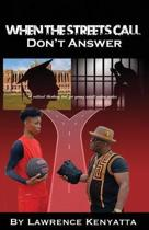 When The Streets Call, Don't Answer: A Critical Thinking Tool for Young Adult Urban Males