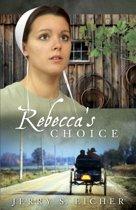 Rebecca's Choice