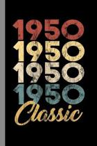 1950 Classic: 69th Birthday Gift for Men and Women Born in 1950 Classic 69th Birthday Party (6''x9'') Lined notebook Journal to write