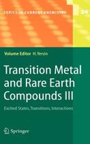 Transition Metal and Rare Earth Compounds III