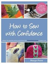 How to Sew with Confidence