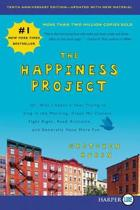 The Happiness Project, Tenth Anniversary Edition [Large Print]
