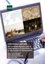 Informática aplicada. Herramientas digitales para la investigacion y el tratamiento de la informacion en Humanidades
