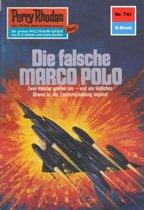 Perry Rhodan 741: Die falsche MARCO POLO (Heftroman)