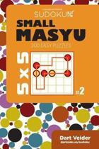 Small Masyu Sudoku - 200 Easy Puzzles 5x5 (Volume 2)