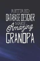 Retired Database Designer Make Amazing Grandpa: Family life Grandpa Dad Men love marriage friendship parenting wedding divorce Memory dating Journal B