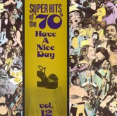 Super Hits Of The '70s: Have A...Vol. 12