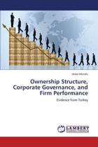 Ownership Structure, Corporate Governance, and Firm Performance