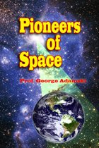 Pioneers of Space