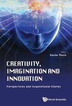 Creativity, Imagination and Innovation