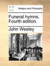 Funeral Hymns. Fourth Edition