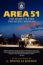 Area 51 - The Secret Planes. The Secret Missions.