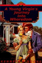A Young Virgin's Journey Into Whoredom