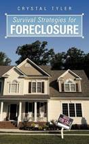 Survival Strategies for Foreclosure