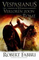 Vespasianus VI - Verloren zoon van Rome