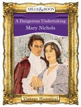 A Dangerous Undertaking (Mills & Boon Historical)