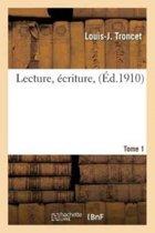 Lecture, �criture, Tome 1
