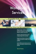 Workplace Services A Complete Guide - 2019 Edition