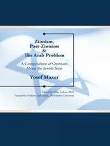 Zionism, Post-Zionism & the Arab Problem