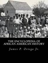 The Encyclopedia of African American History