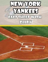 New York Yankees Fact Sheets with Diary