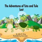 The Adventures of Tutu and Tula. Lost