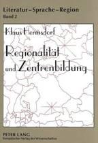 Regionalitaet Und Zentrenbildung