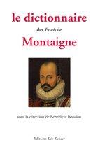 Le Dictionnaire des essais Montaigne