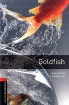 Oxford Bookworms Library 3: Goldfish
