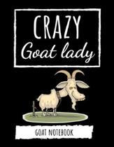 Crazy Goat Lady: Cute College Ruled Journal / Notebook / Notepad, Goat Gifts, Perfect For School