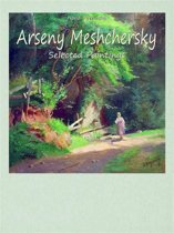 Arseny Meshchersky: Selected Paintings